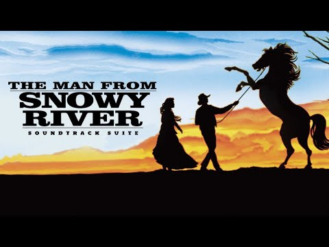 The Man from Snowy River Soundtrack Suite