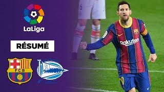 Résumé : Messi en mode masterclass contre Alavés