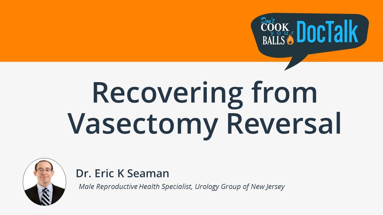 Recovering from Vasectomy Reversal