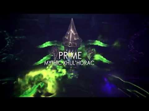 Prime vs Mythic Xhul'horac (World 31)