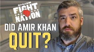Did Amir Khan Quit Against Terrence Crawford? | SiriusXM | Luke Thomas