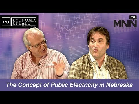 Economic Update with Richard Wolff: The Concept of Public Electricity in Nebraska