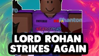Lord Rohan Strikes Again (MPS Roblox) | Roblox Funny Moments/Fails