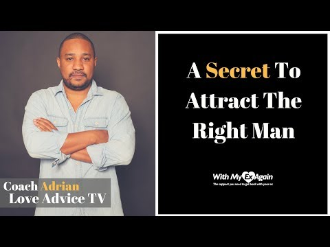 Secrets To Attract The Right Man: You Are The Prize