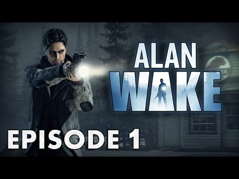 Alan Wake : Bienvenue à  Bright Falls | Episode 1 - Let's Play