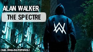 Alan Walker - The Spectre (Sub. English/Español)