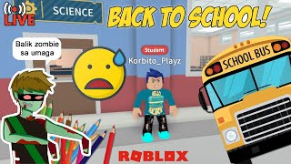 Roblox LIVE #9: Back To School (tagalog)