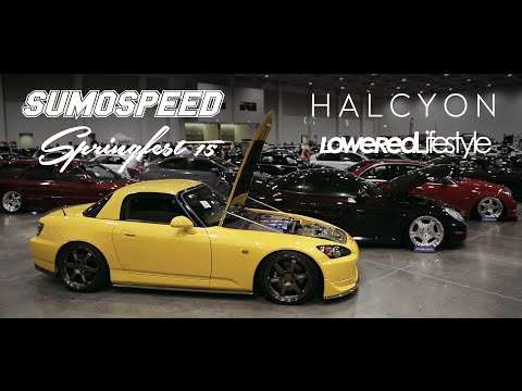 Sumospeed Springfest 2015: Official Film | HALCYON x LoweredLifestyle