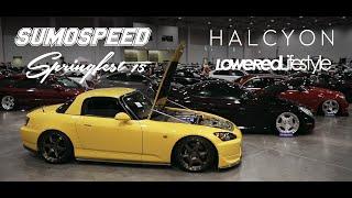 Sumospeed Springfest 2015: Official Film | HALCYON x LoweredLifestyle