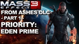 Mass Effect 3 - From Ashes DLC Priority: Eden Prime - DLC Walkthrough (Part 1)