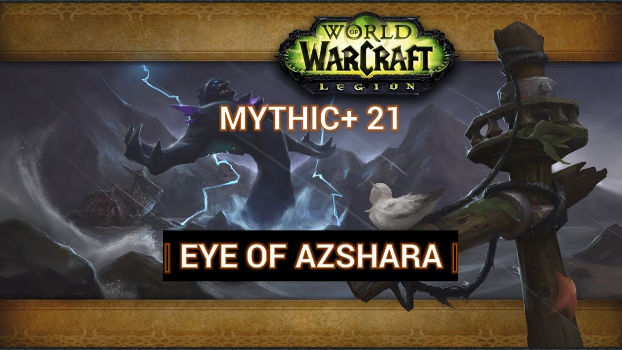Eye of Azshara - Mythic Plus 21 - Vengeance Demon Hunter Tank PoV