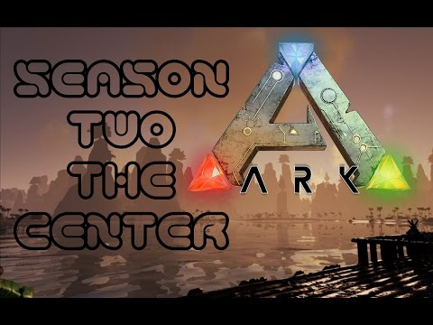 Ark The Center S2E13 -  Perimeter Wall!...