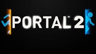 Portal 2 прохождение #1 (запись стрима)