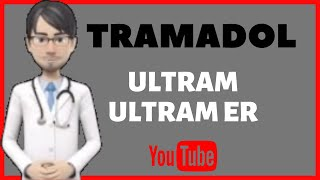 What is tramadol?. Side effects, contraindications, uses and benefits of tramadol (ultram).