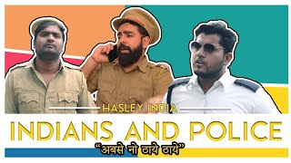 Police and Indians | Hasley India