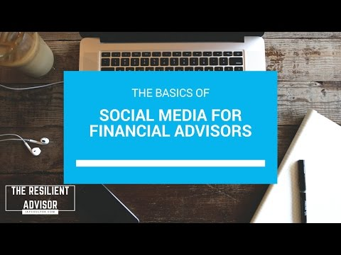 Social Media For Financial Advisors