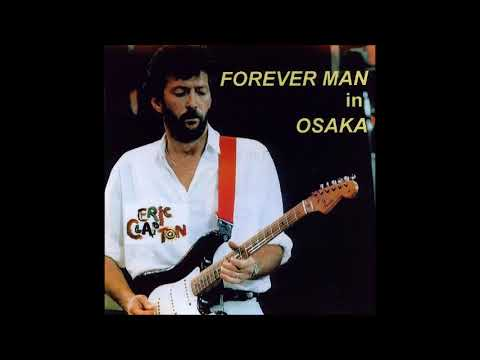 Eric Clapton - Forever Man in Osaka (CD1) - Bootleg Album, 1985