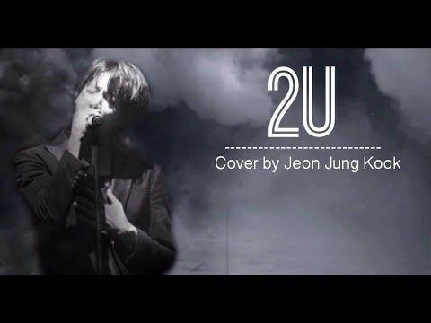 [VIETSUB]JUNGKOOK (정국) - 2U (COVER) Lyric Video