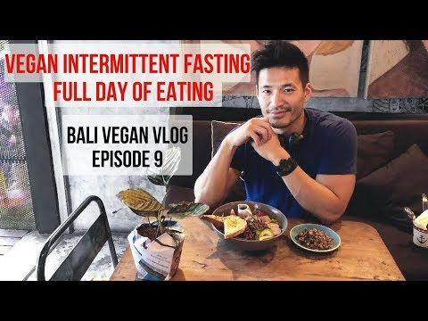 Vegan Intermittent Fasting in Bali - Full Day of Eating
