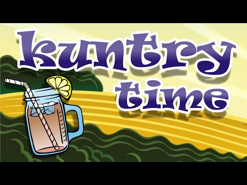 Kuntry Time - Test and Talk