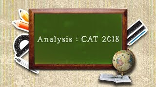 CAT 2018 Analysis by Expert Faculty