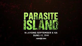 Parasite Island Full Trailer: This September 8 on ABS-CBN!