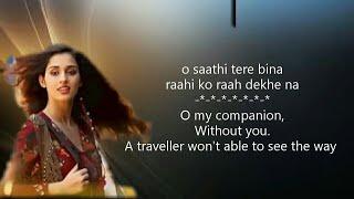 ओ साथी O Saathi Lyrics in Hindi – Baaghi 2 movie song | Atif Aslam