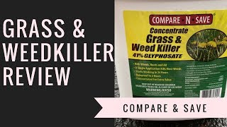 Compare N Save Weed killer Review  - 41% Glysophate