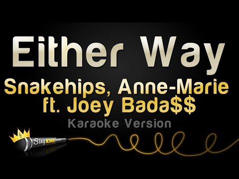 Snakehips, Anne-Marie ft. Joey Bada$$ - Either Way (Karaoke Version)