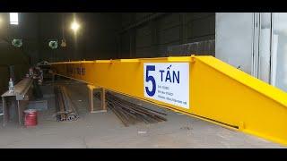 Cầu trục dầm đơn 5 tấn.(Lắp đặt tại Xuân Mai- HN)