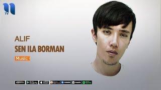 Alif - Sen ila borman | Алиф - Сен ила борман (music version)