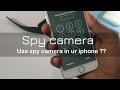 iphone Hidden camera feature|| use your iphone like spy camera  || iphone camera