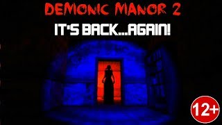Demonic Manor 2 Android/iOS Horror Escape Gameplay (So Scary )
