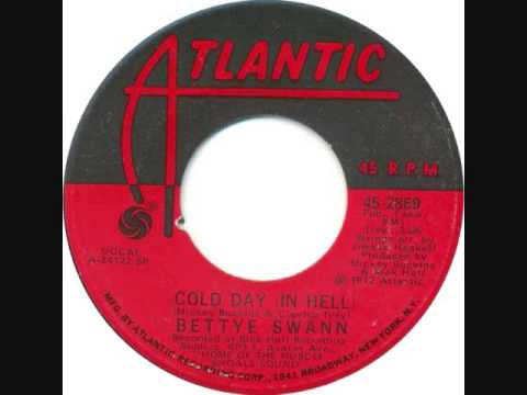 Bettye Swann - Cold Day In Hell
