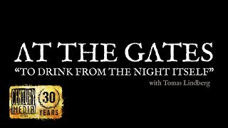 AT THE GATES - To Drink From The Night Itself (EPK)