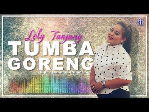 Tumba Goreng (Official Music Video) Lely Tanjung