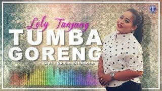 Gambar cover Tumba Goreng (Official Music Video) Lely Tanjung
