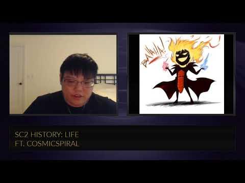 SC2 History: Life ft. CosmicSpiral