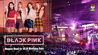 BLACKPINK - Ddu du ddu du 'LIVE Performance at Shopee Road to 12.12 Birthday Sale'