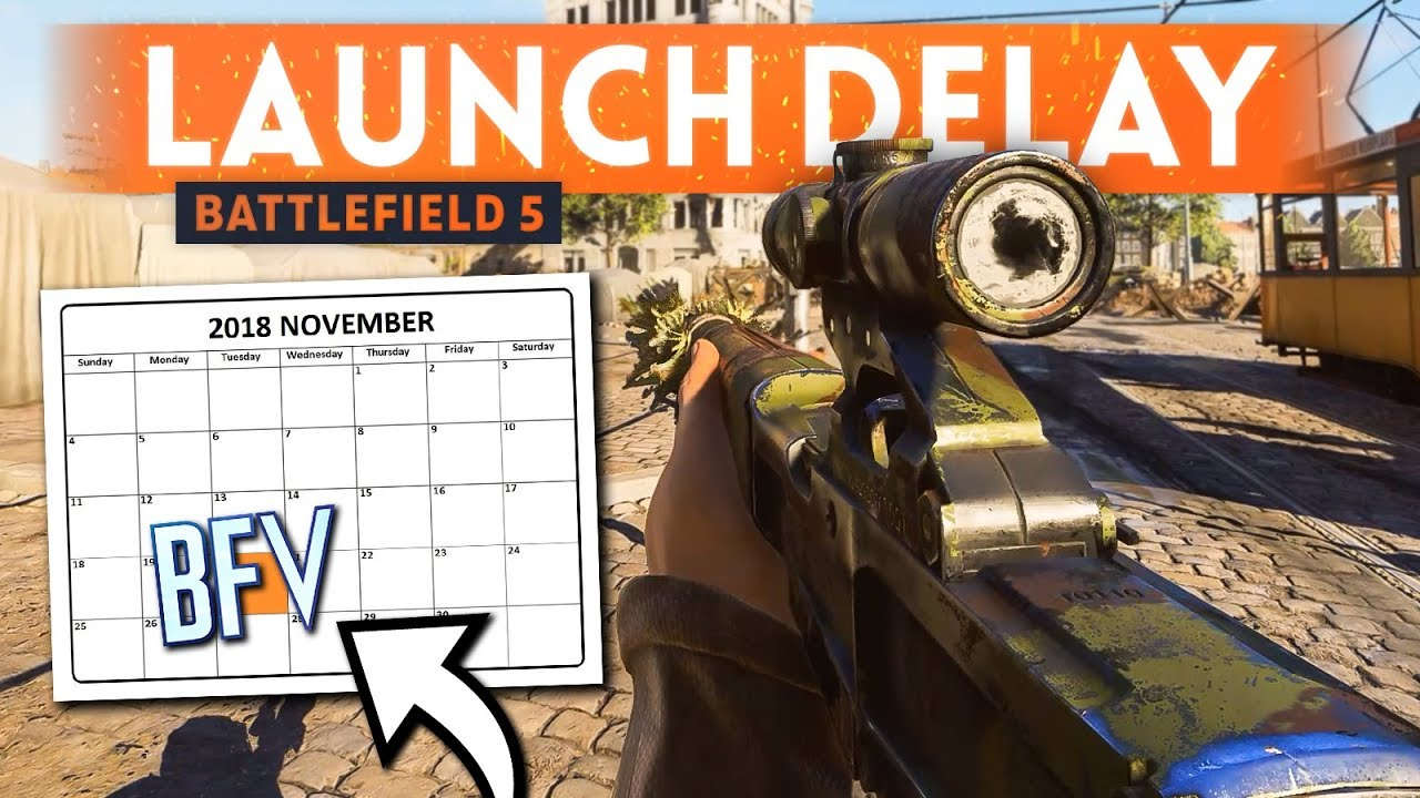 BATTLEFIELD 5 LAUNCH Is Being DELAYED!