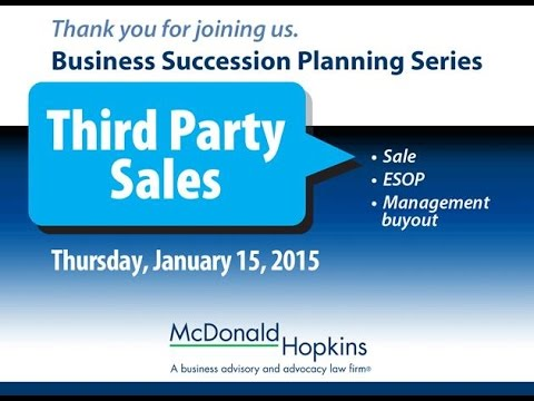 Business Succession Planning Series: Third Party Sales