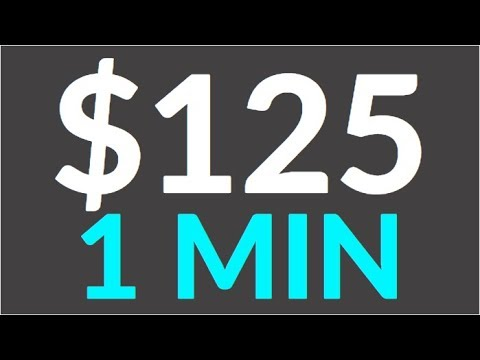 Earn $125 in 1 Min for FREE NOW! (Make Money Online)
