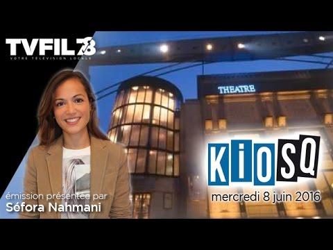Kiosq – Emission du mercredi 8 juin 2016