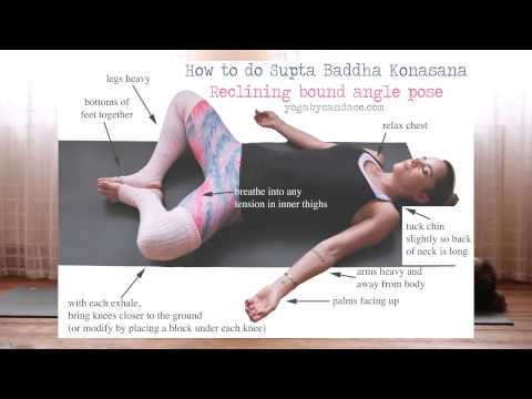 How to do Supta Baddha Konasana