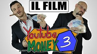 YOUTUBE MONEY: IL FILM