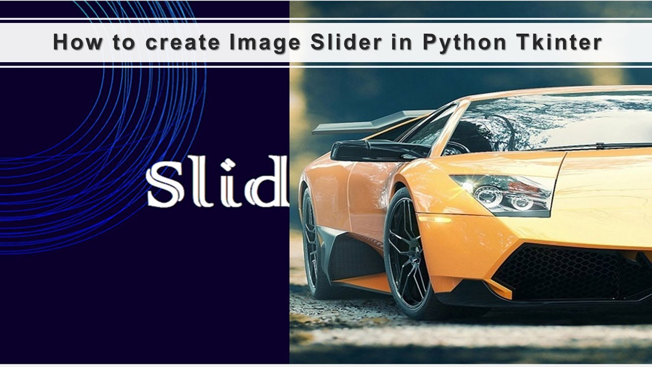 How to Create Image Slider in Python Tkinter