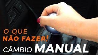 Como usar o câmbio manual corretamente