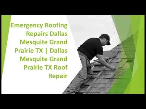 Emergency Roofing Repairs Dallas Mesquite Grand Prairie TX | Dallas Mesquite TX Roof Repair