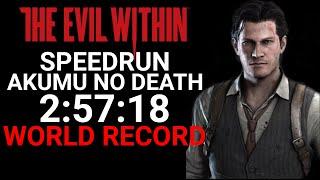 The Evil Within AKUMU Speedrun 2:57:18 World Record No Death