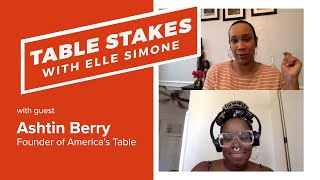 Table Stakes   Discussing Uniting the Hospitality Industry in an Uncertain Time with Ashtin Berry